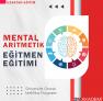 Mental Aritmetik Eğitmen Eğitimi Sertifika Programi Uzaktan Eğitim