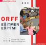 Orff Eğitmenliği Eğitimi Sertifika Programı
